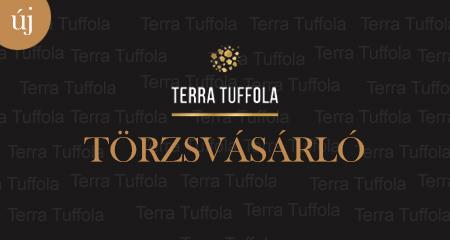 Terra Tuffola törzsvásárló